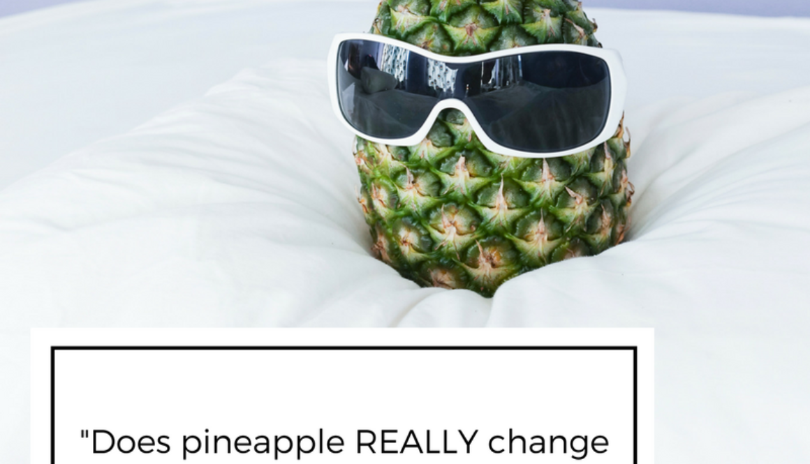 """Does pineapple REALLY change the taste of semen?"""