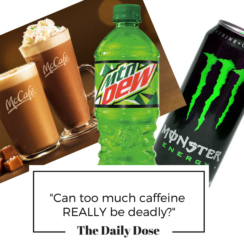"""Can too much caffeine REALLY be deadly?"""