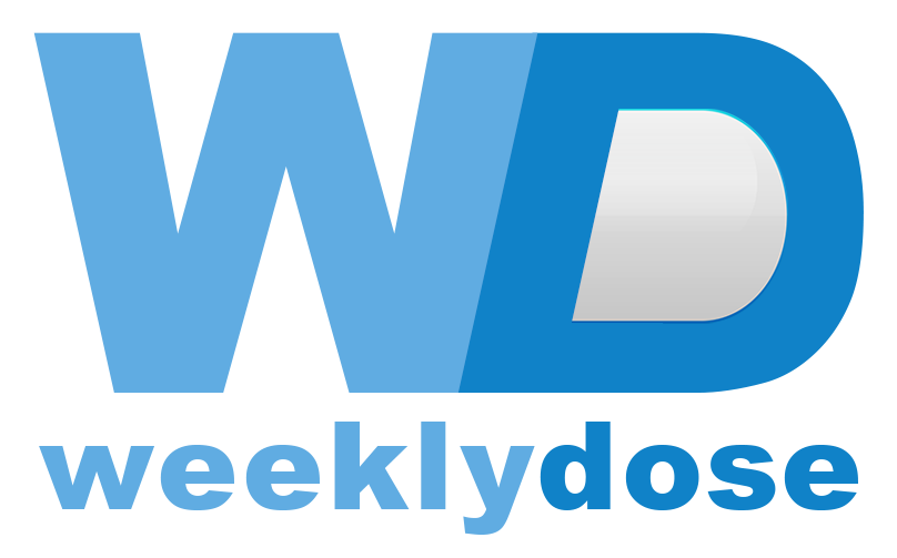 The Weekly Dose